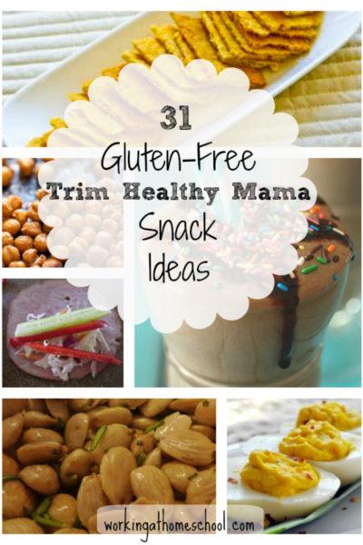 31 Gluten-Free Trim Healthy Mama Snack Ideas!