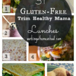 31 Gluten-Free (and Sugar-Free) Trim Healthy Mama Lunches