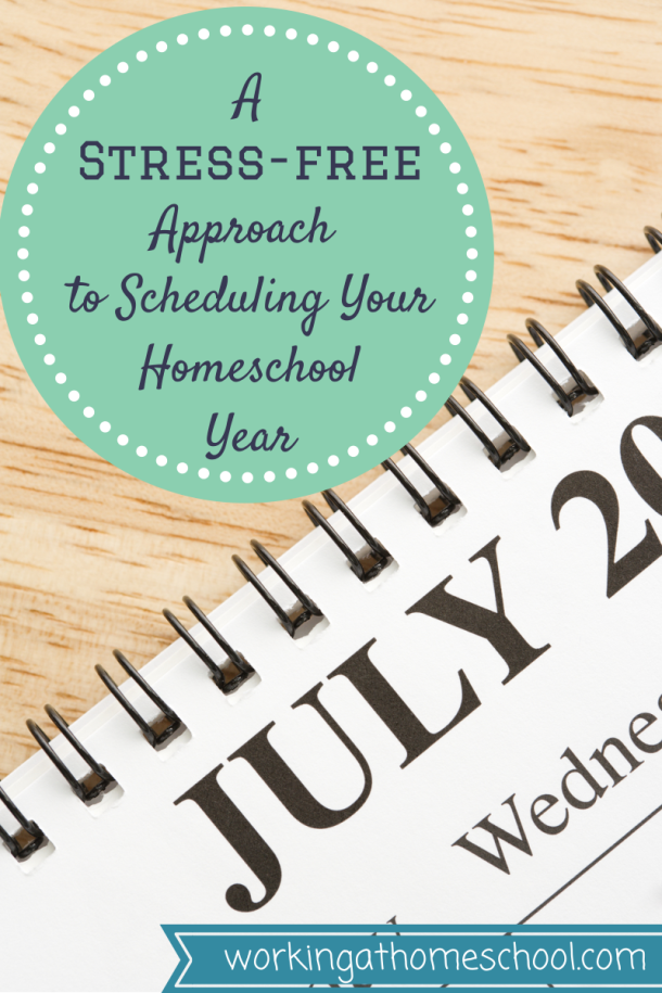 A Stress-Free Approach to Scheduling Your Homeschool Year