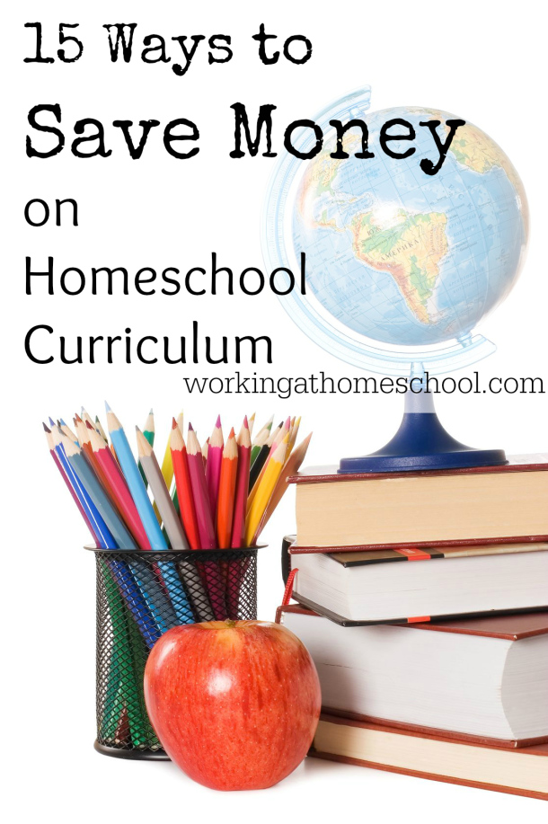 15 Ways to Save Money on Homeschool Curriculum