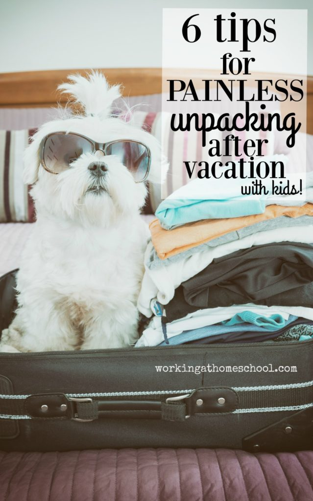 6 Great Unpacking Tips