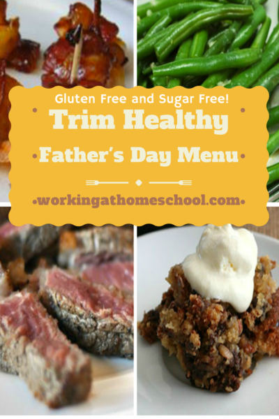 Trim and Healthy Father's Day Menu