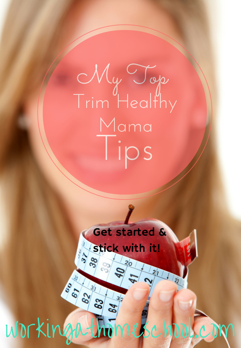 Top tips for getting started with or re-committing to Trim Healthy Mama