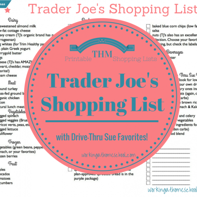 Printable Trader Joe's shopping list – with my Drive-Thru Sue Favorites!