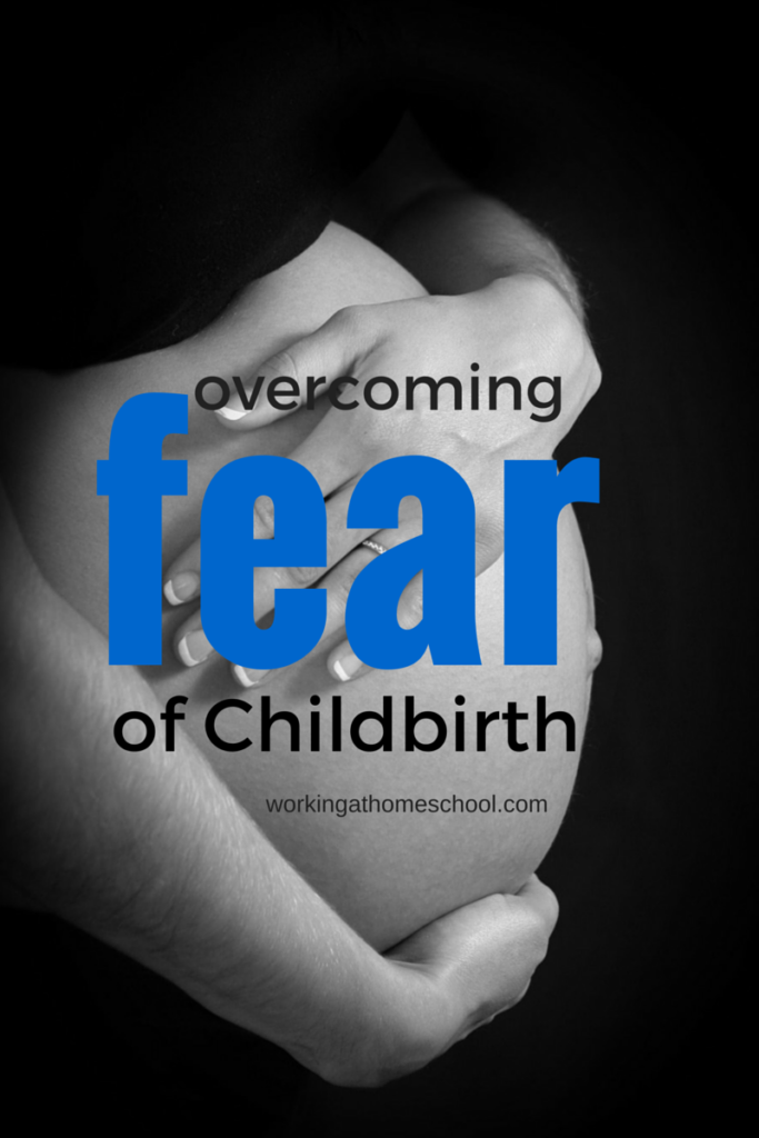 Overcoming Childbirth Fears