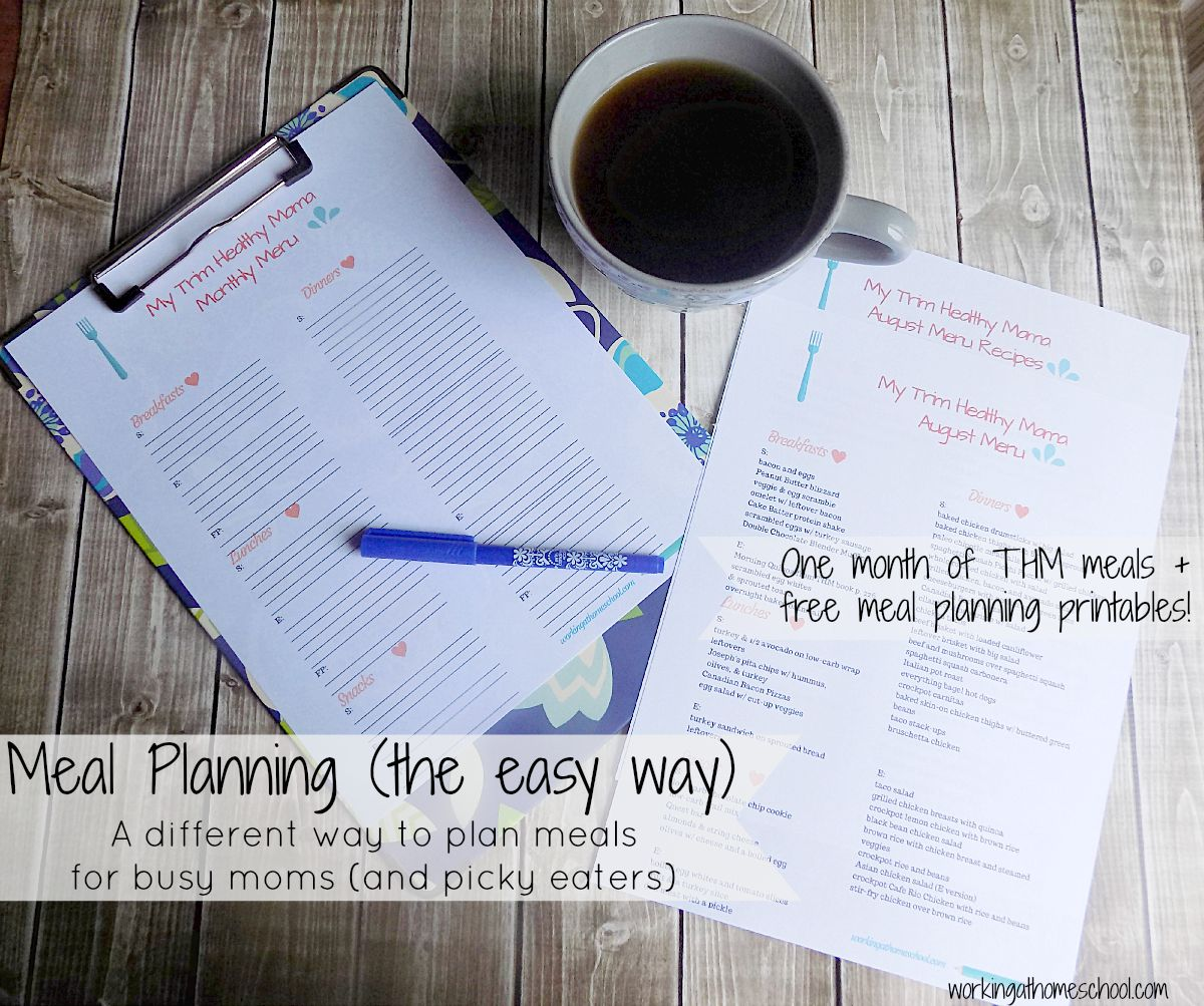 Month of THM Meals and FREE printable worksheet for meal planning!