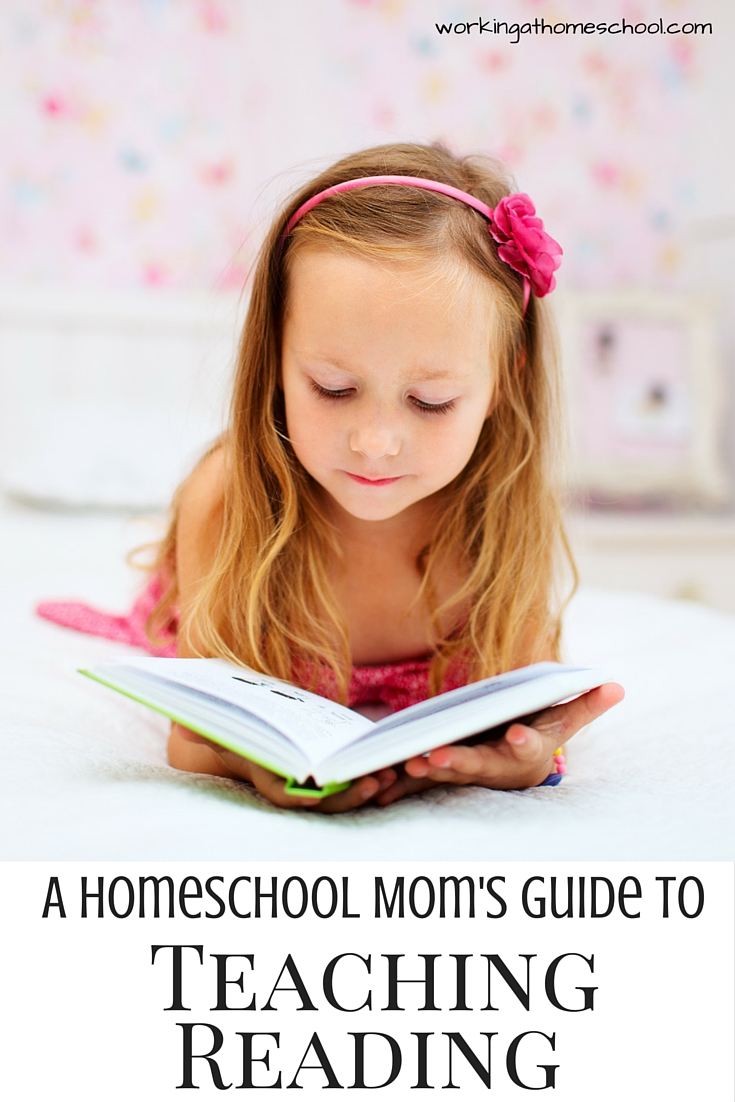 A Homeschool Mom's Guide to Teaching Reading