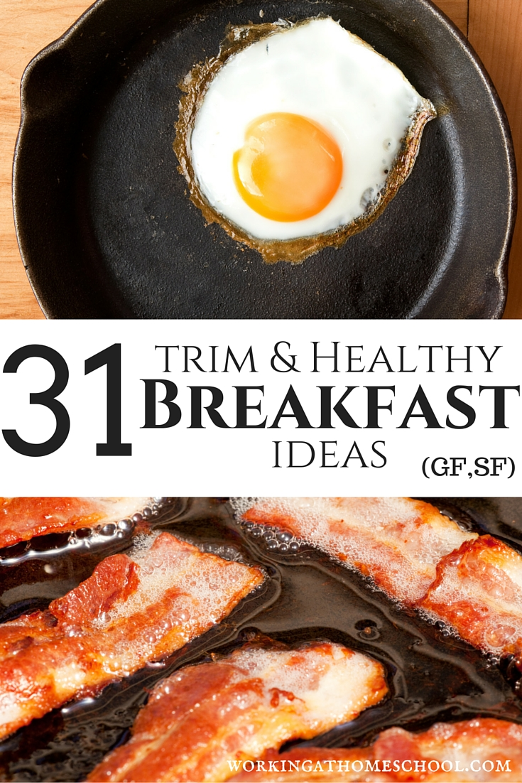 31 Trim and Healthy Breakfast Ideas