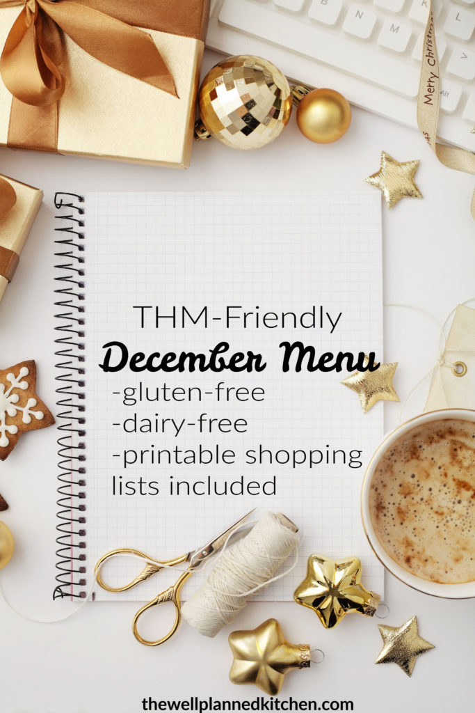 Free printable December Monthly Menu - works for Trim Healthy Mama! Includes free printable shopping lists. #thm #dairyfree #glutenfree