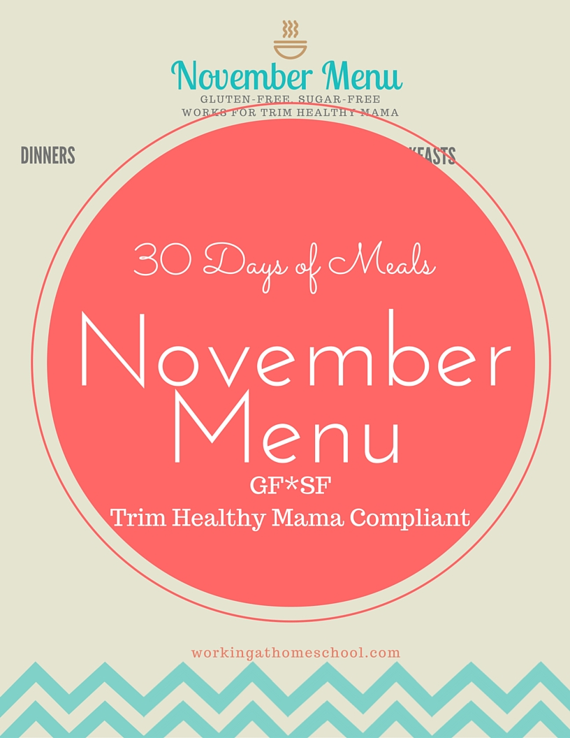 Monthly Trim Healthy Mama Meal Plan – November