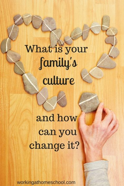 Have you thought about your family culture?