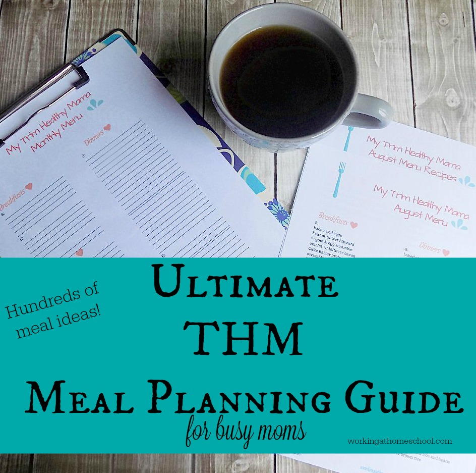 Ultimate Guide to THM Meal Planning