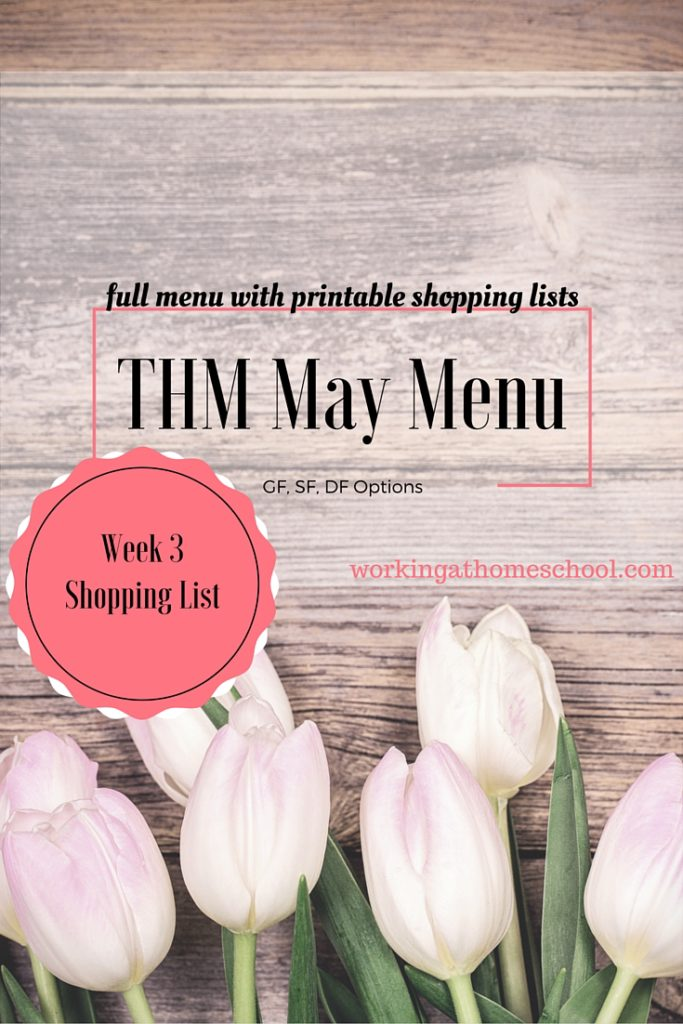 Week 3 Shopping List and Instructions for full printable May Menu