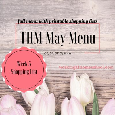 May Week 5 Shopping List and Instructions