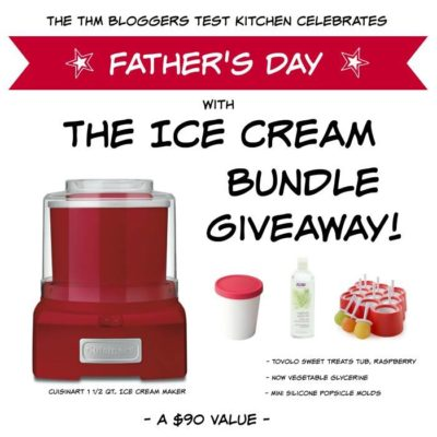 Father's Day Ice Cream Maker Giveaway!