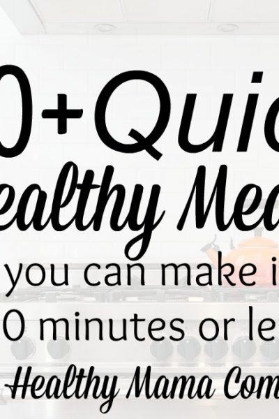 Quick, Healthy Dinner Ideas