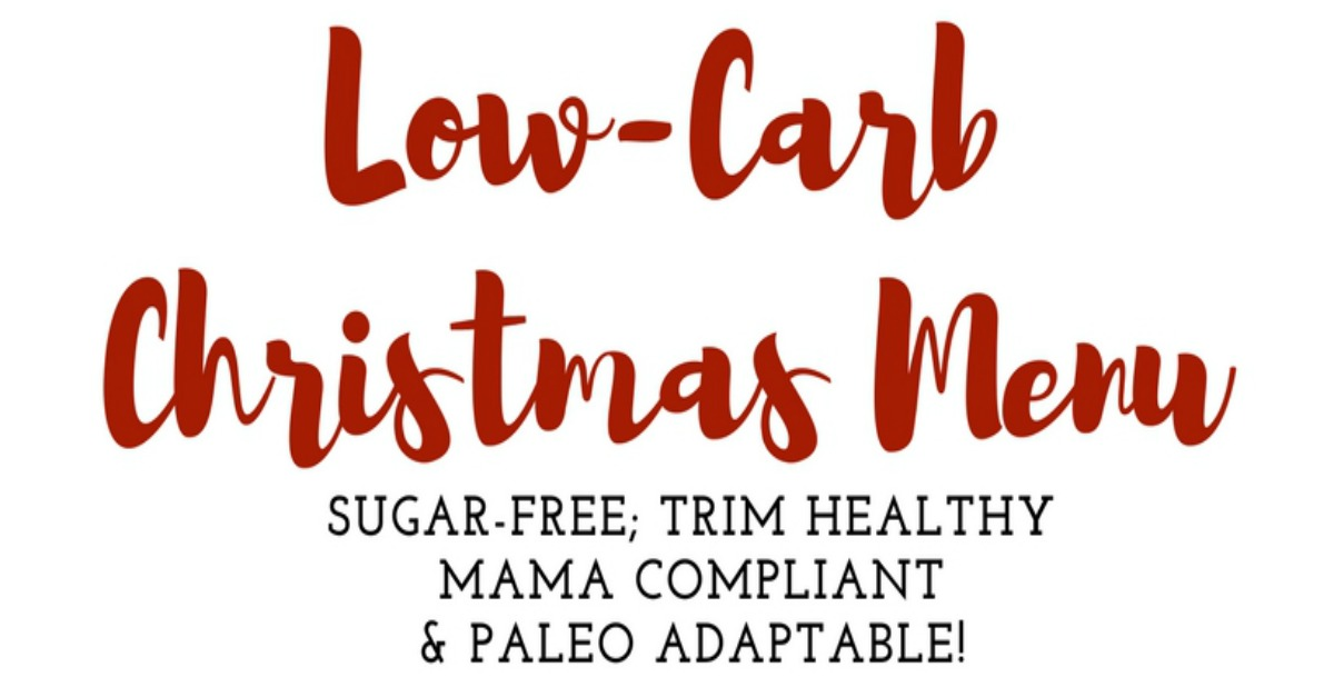 Low-Carb Christmas Menu and Shopping Lists
