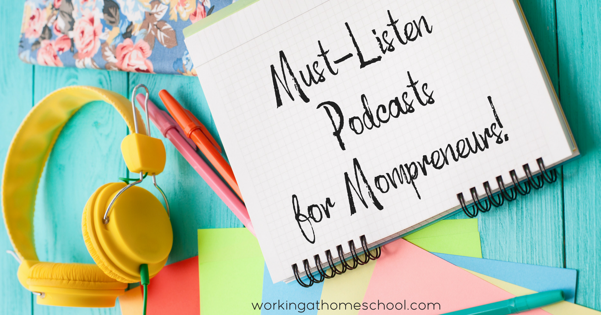 Best Podcasts for Mom Entrepreneurs