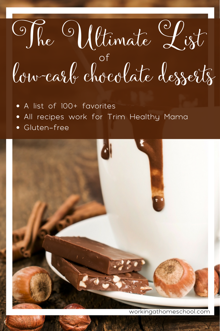 The Ultimate List of 100+ Low-Carb Chocolate Desserts - pin this and save forever! Great resource! All 100 chocolate desserts are gluten-free and THM S for Trim Healthy Mama