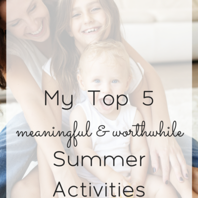 5 Worthwhile Summer Activities for Kids