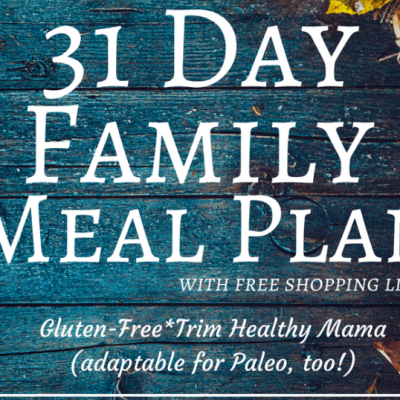 Monthly Trim Healthy Mama-friendly Meal Plan – October