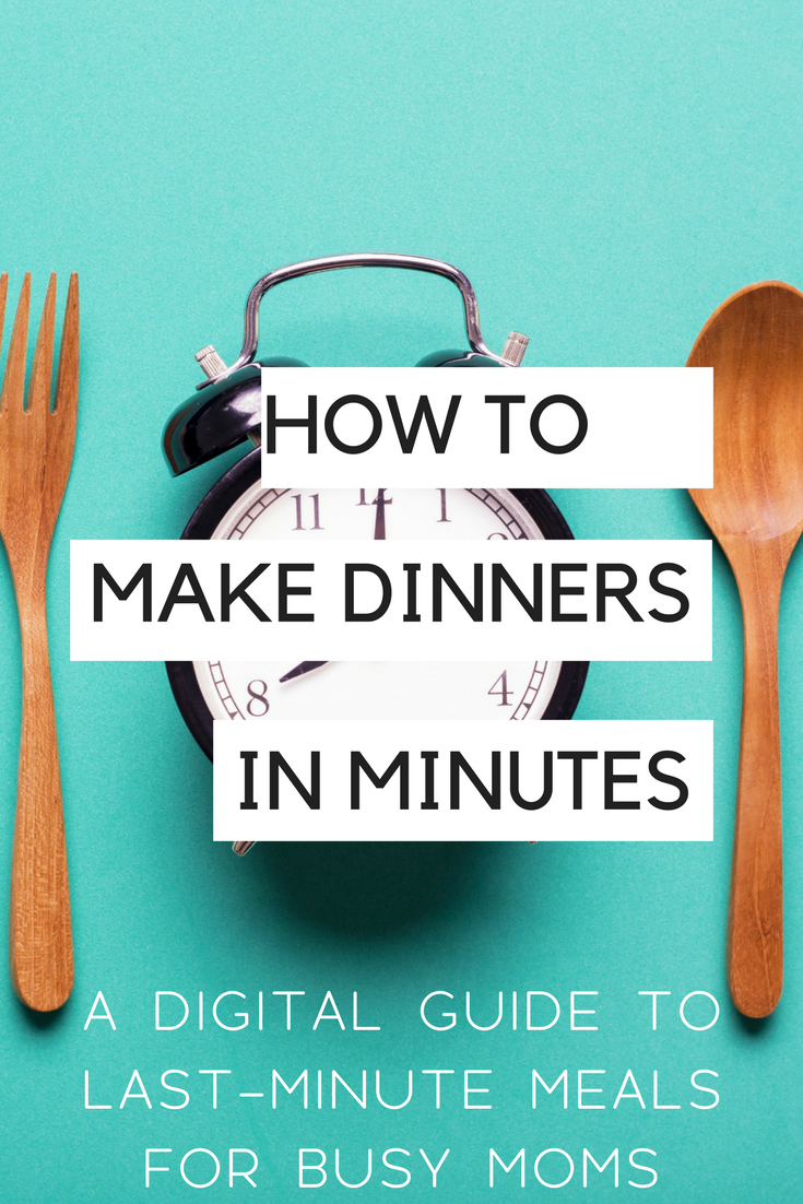 How to Make Meals in Minutes