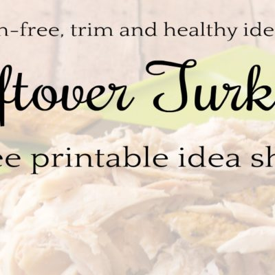 On-Plan Ideas for Leftover Turkey