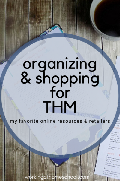 My favorite online resources and shopping for THM!