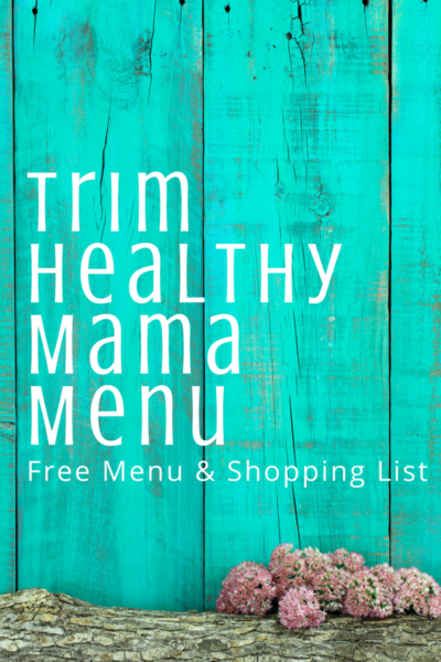 New Trim Healthy Mama Menu Plan