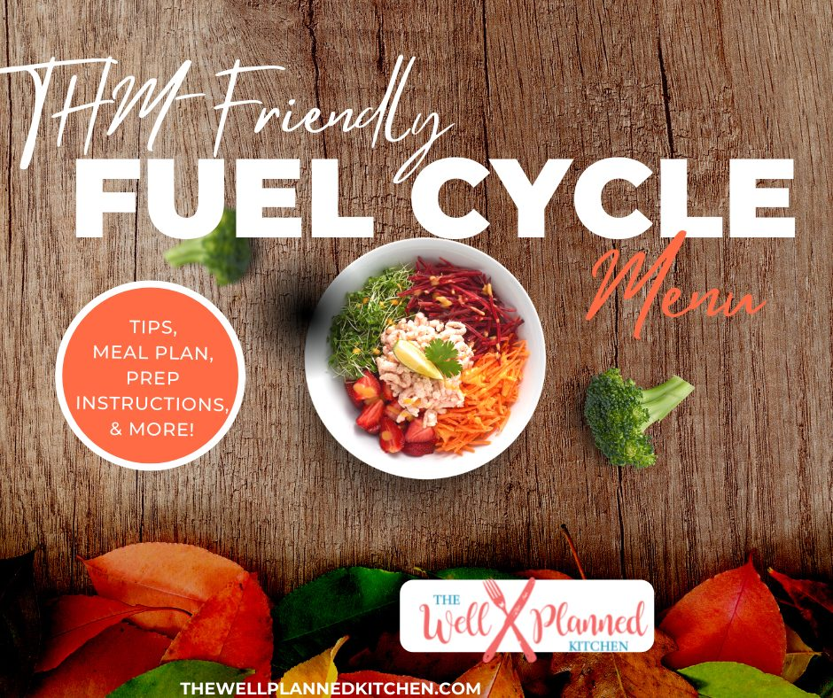 Have you tried a THM Fuel Cycle yet? PERFECT for stubborn weight! Grab your printable packet with a meal plan, tips, and prep ahead instructions! #trimhealthymama #thm