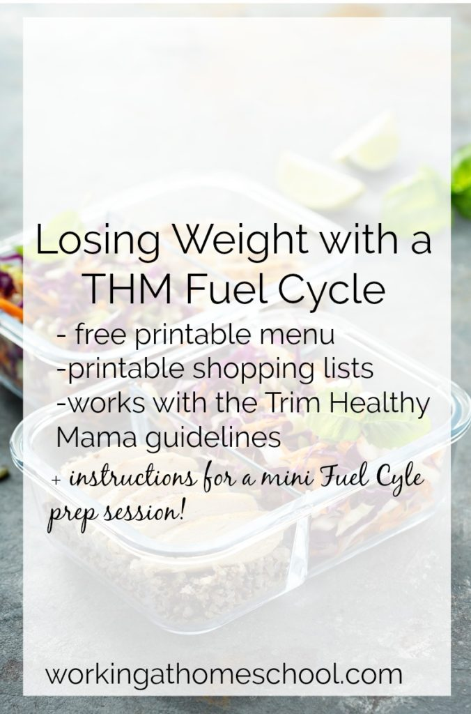 Losing weight with a THM Fuel Cycle - a free menu and shopping list!