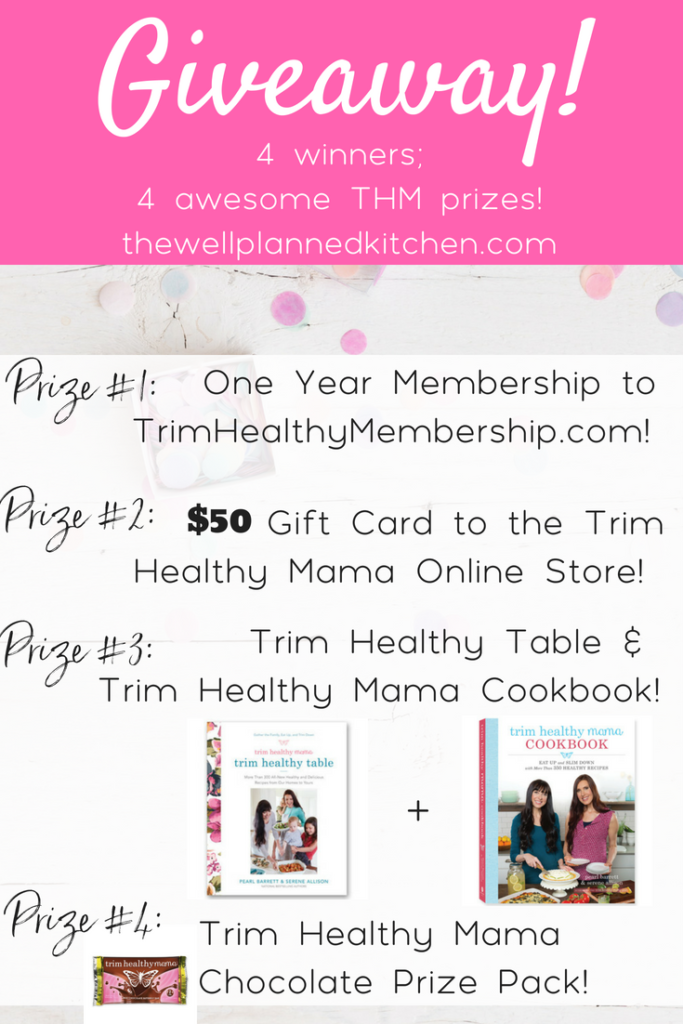Enter to win one of FOUR prize packs, including a THM site membership, a $50 gift card to the THM online store, Trim Healthy Table and the Trim Healthy Mama Cookbook, and a special surprise chocolate pack!
