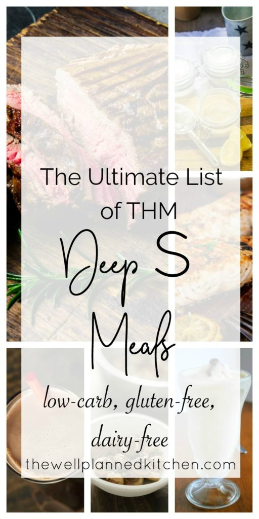 THM Deep S Meals - perfect for a Trim Healthy Mama fuel cycle! TONS of healthy, dairy-free and gluten-free meal ideas! #fuelcycle #trimhealthymama #thm #paleo #keto #glutenfree #dairyfree