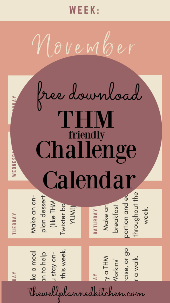 Grab this one-week challenge calendar with simple tasks to help you build good habits for your THM journey! Grab you F R E E download! #trimhealthymama #thm