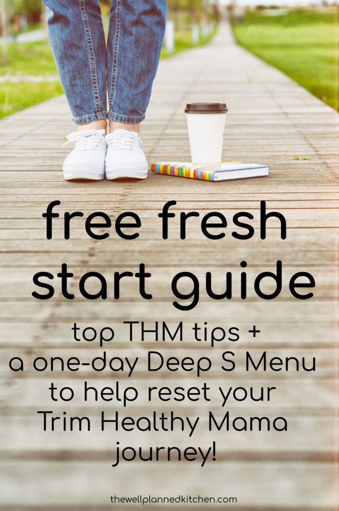FREE download for Trim Healthy Mamas! Get a free mini Fresh Start Guide to help you reset and start fresh! #thm #trimhealthymama #freeguide