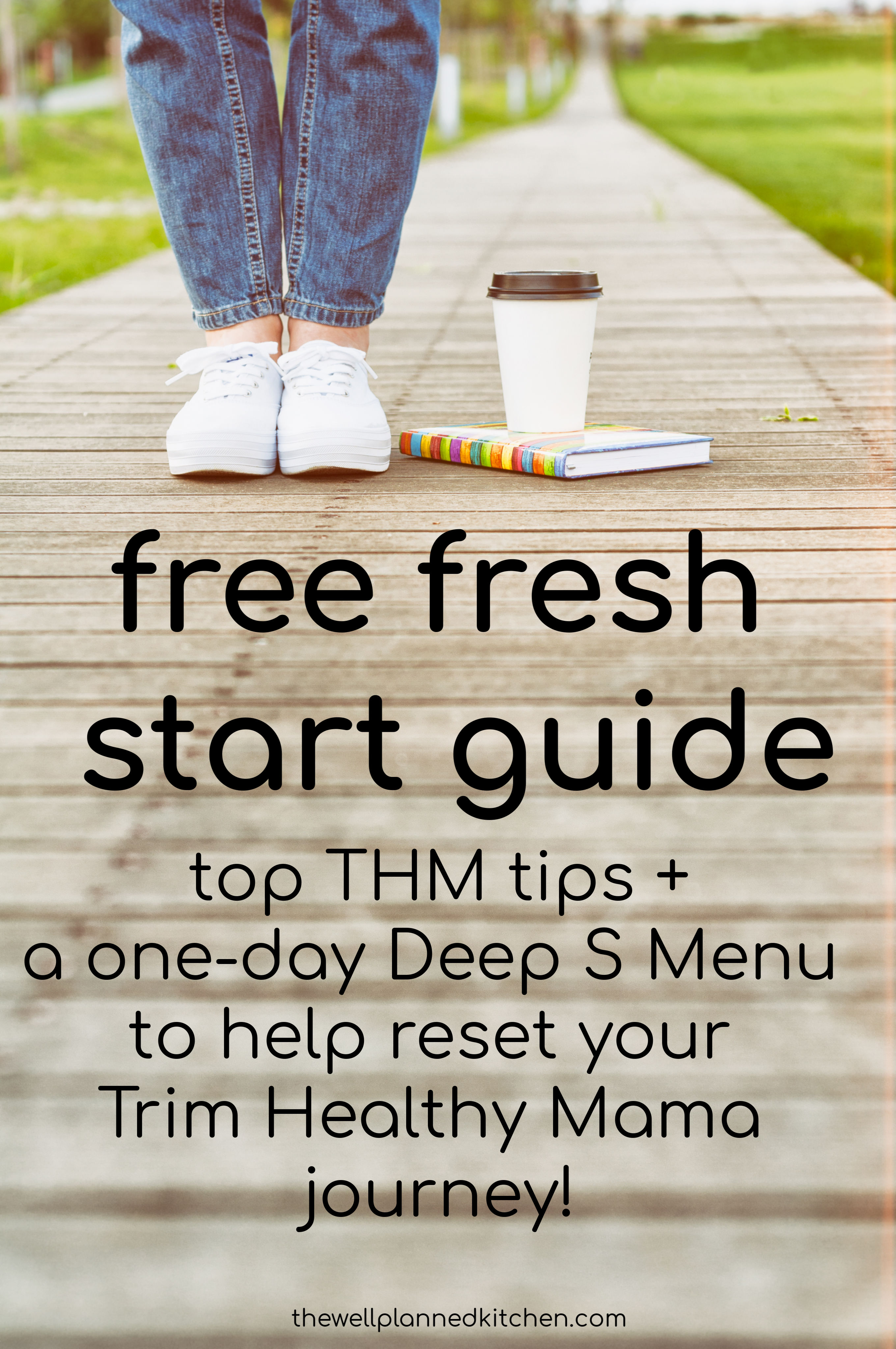 Free Fresh Start Guide for Trim Healthy Mamas