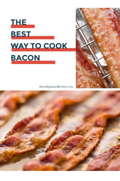 The Best Way to Cook Bacon