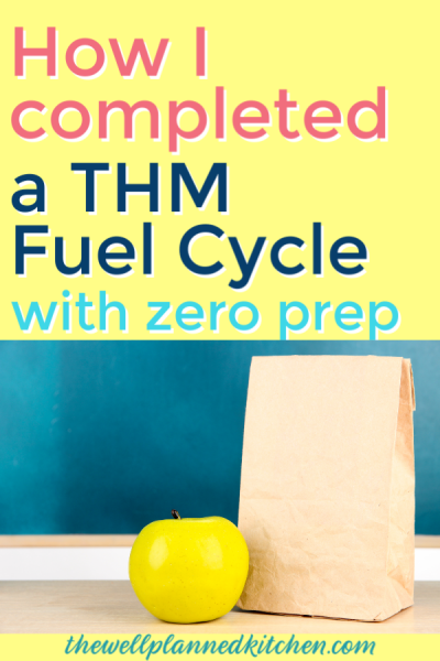 My No-Prep THM Fuel Cycle