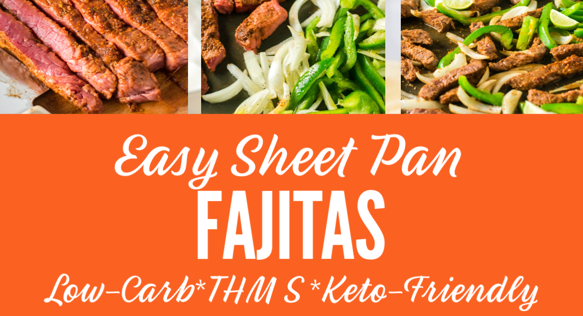 Easy Sheet Pan Fajitas