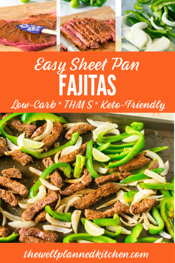 Easy, delicious Sheet Pan Fajitas - these are a sanity saver for busy nights! #trimhealthymama #thm #lowcarb #thms #keto