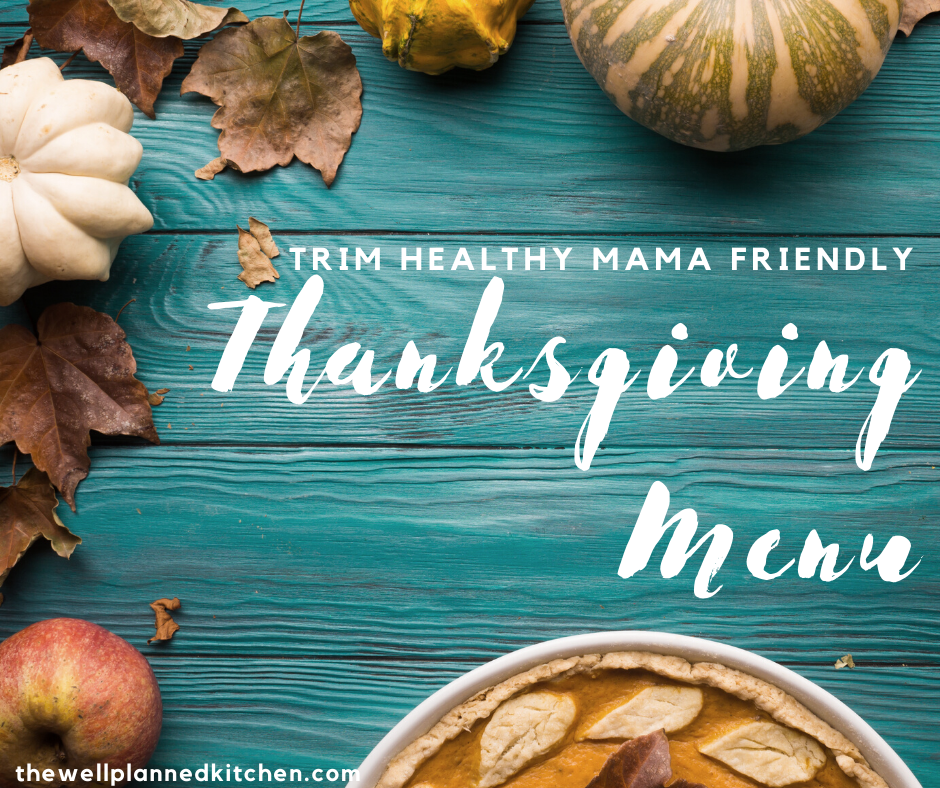 THM and Family-Friendly Thanksgiving Menu