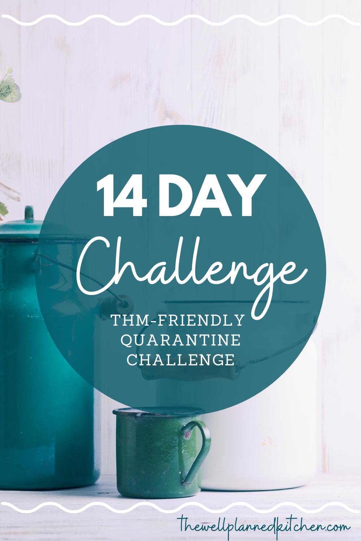 14 Day THM-Friendly Quarantine Challenge!