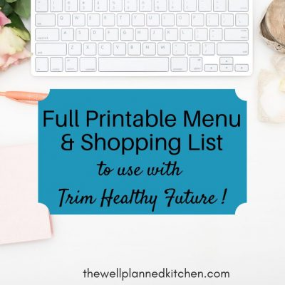 Printable Trim Healthy Future-Friendly Menu