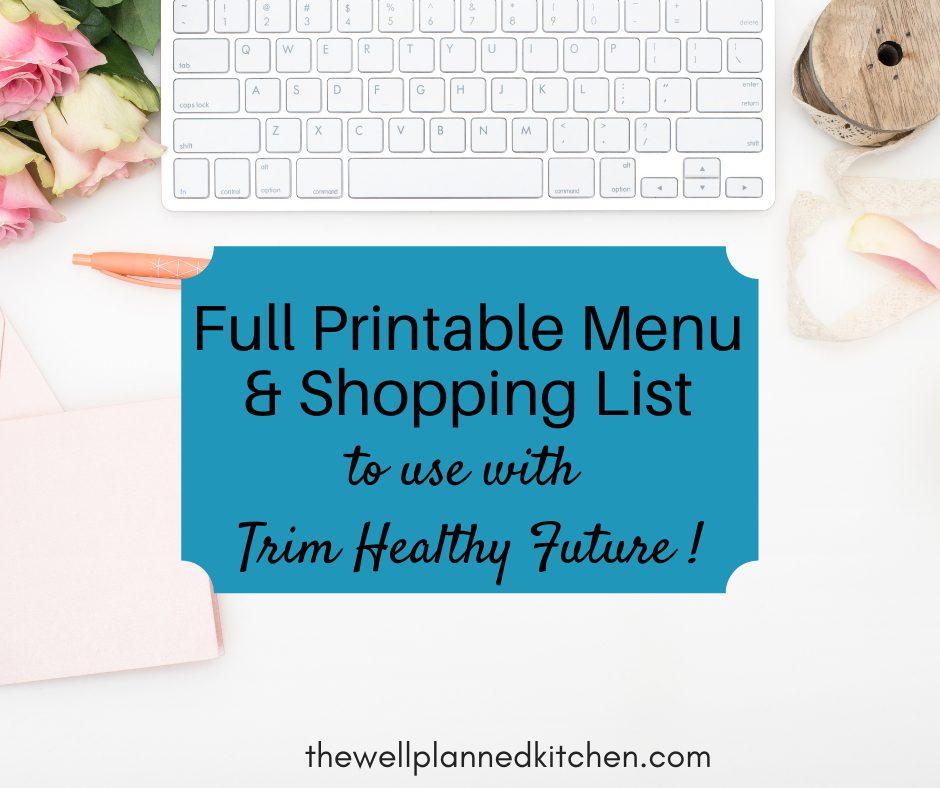Printable Trim Healthy Future-Friendly Menu