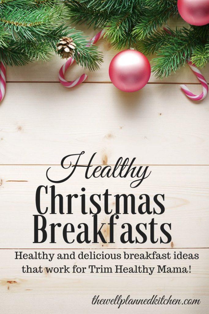 Yummy, THM-friendly healthy Christmas breakfast ideas! #trimhealthymama #thm #christmas #lowcarb #healthy