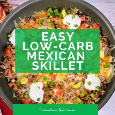 Easy Low-Carb Mexican Skillet