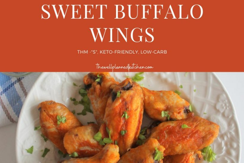Sweet Buffalo Wings - delicious, and perfect for your Super Bowl Party! These are keto, low-carb, THM-S.