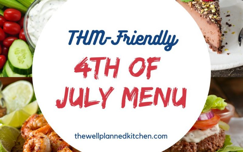 THM-Friendly 4th of July Menu
